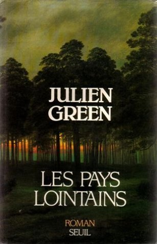 Les pays lointains Julian Green
