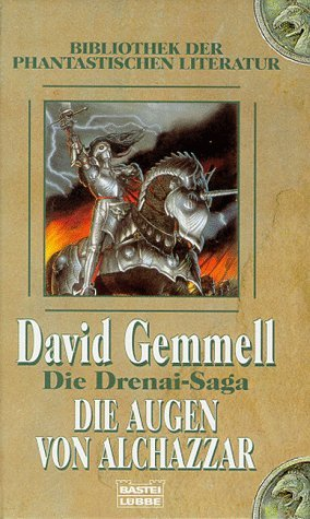 Die Augen von Alchazzar (Die Drenai-Saga, #7  by  David Gemmell