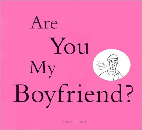 Simply She: Are You MY Boyfriend?  by  Maria Peevey