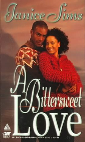 A Bittersweet Love  by  Janice Sims