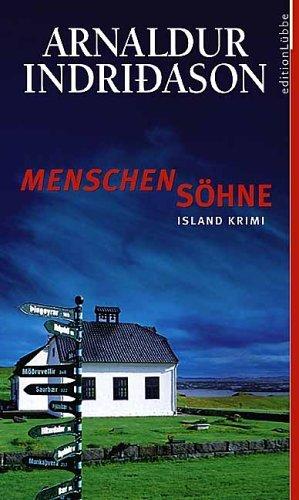 Menschensöhne (Inspector Erlendur #1)  by  Arnaldur Indriðason
