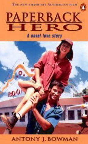 Paperback Hero  by  Antony J. Bowman