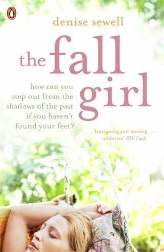 The Fall Girl Denise Sewell
