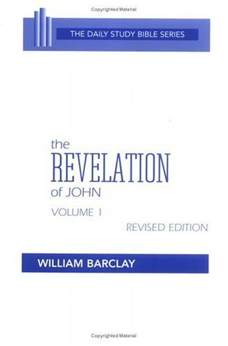 Revelation of John (The Daily Study Bible Series. -- Rev. ed)  by  W. Barclay