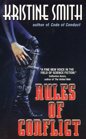 Rules of Conflict (Jani Kilian Chronicles, Book 2)  by  Kristine Smith