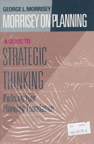 Morrisey on Planning, Three Volume Set  by  George L. Morrisey