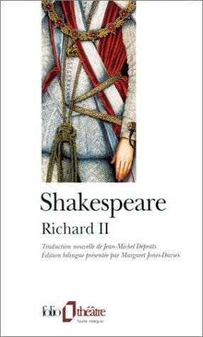 La Tragédie Du Roi Richard II William Shakespeare