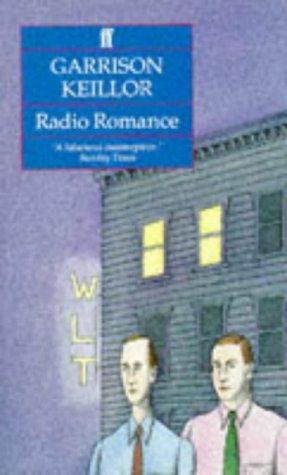 A Radio Romance Garrison Keillor