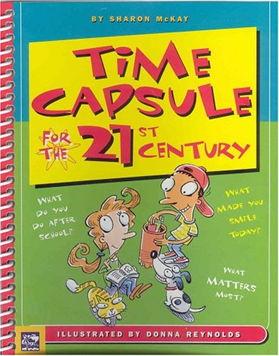 Time Capsule for the 21st Century Sharon E. McKay