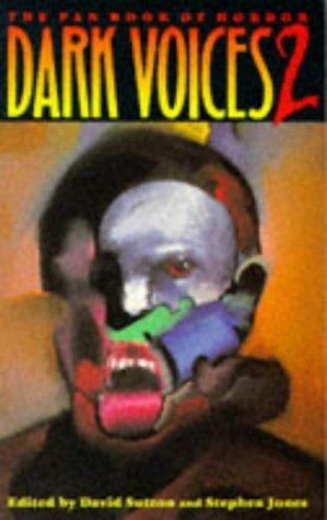 Dark Voices 2: The Pan Book of Horror David Sutton