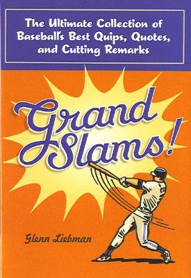 Grand Slams!  by  Glenn Liebman