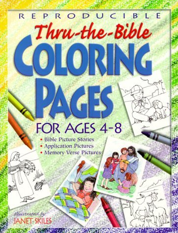 Thru-The-Bible Coloring Pages for Ages 4-8  by  Ruth Frederick