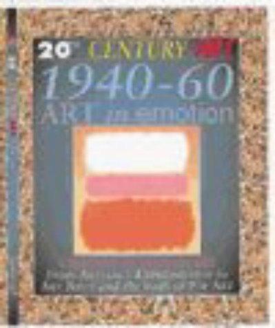 1940-60 Art in Emotion (20th Century Art) Jackie Gaff