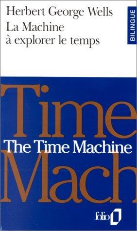 La Machine a Explorer le Temps  by  H.G. Wells