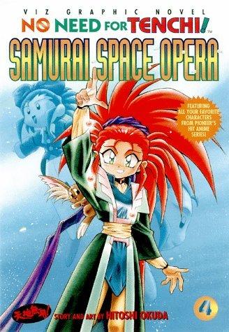 Samurai Space Opera (No Need for Tenchi! Book 4) Hitoshi Okuda