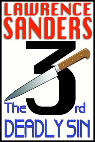 The 3rd Deadly Sin  by  Lawrence Sanders