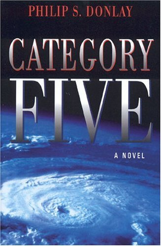 Category Five Philip S. Donlay