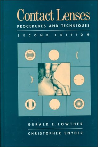 Contact Lenses: Procedures and Techniques  by  Gerald E. Lowther