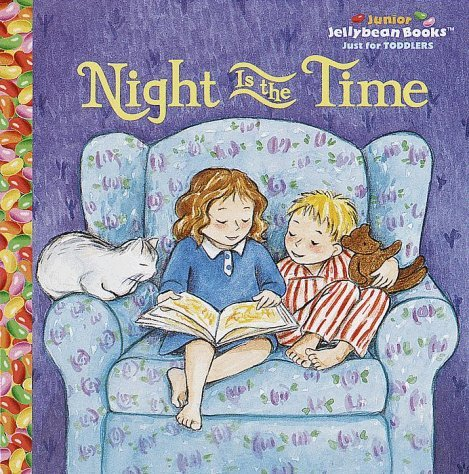 Night is the Time (Jellybean Books)  by  Elizabeth Bennett