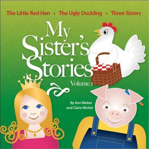 My Sisters Stories  by  Ann Weber