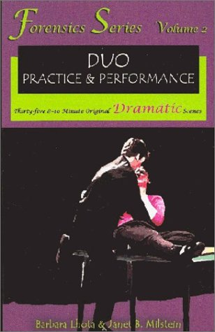Forensics Duo Series Volume 2: 35 8-10 Minute Original Dramatic Plays for Duo Practice and Performance  by  Barbara Lhota