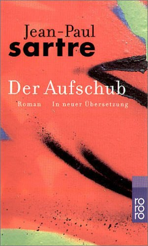 Der Aufschub  by  Jean-Paul Sartre