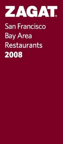 Zagat 2008 San Francisco Restaurants  by  Zagat Survey