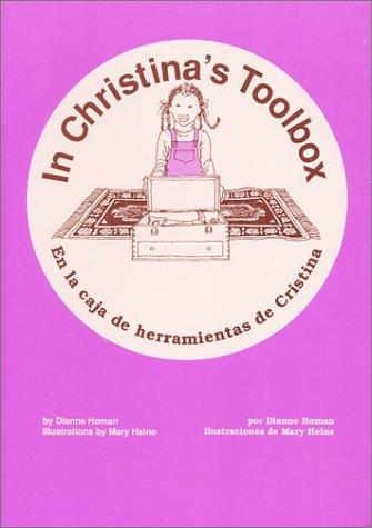 In Christinas Toolbox/En la Caja de Herramientas de Cristina Dianne Homan