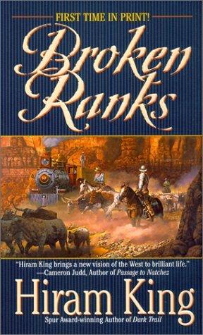 Broken Ranks Hiram King