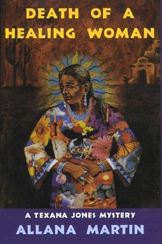 Death of a Healing Woman  by  Allana Martin