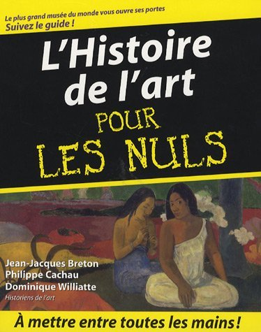 Lhistoire De Lart Pour Les Nuls Jean-Jacques Breton