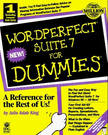 Wordperfectice Suite 7 for Dummies Julie Adair King