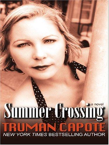 Summer Crossing Truman Capote