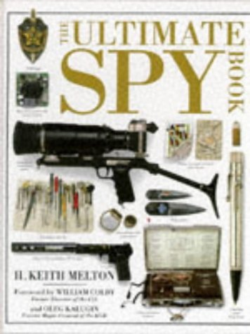 The Ultimate Spy Book H. Keith Melton