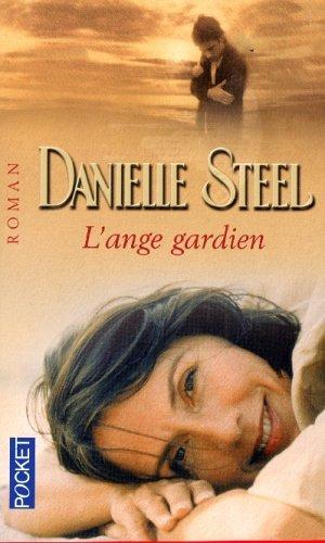 Ange Gardien  L Danielle Steel
