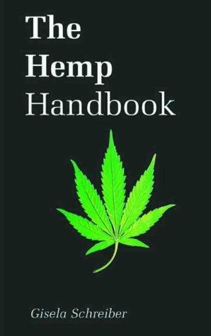 The Hemp Handbook Gisela Schreiber