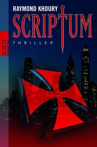 Scriptum (Templar, #1)  by  Raymond Khoury