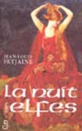La Nuit Des Elfes Jean-Louis Fetjaine