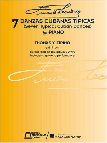 7 Danzas Cubanas Tipicas:  by  Ernesto Lecuona