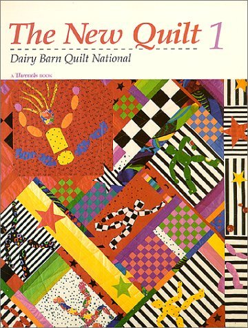 The New Quilt 1: Dairy Barn Quilt National Dairy Barn Quilt National