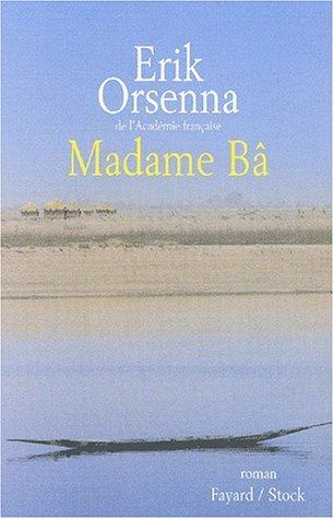 Madame Bâ Erik Orsenna