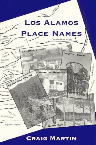 Los Alamos Place Names Craig Martin