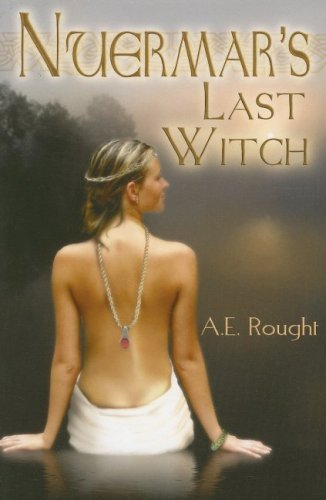 Nuermars Last Witch A.E. Rought