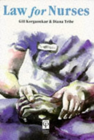 Law for Nurses  by  Gill Korgaonkar