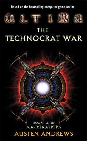 Ultima: The Technocrat War Book II of III: Masquerade  by  Austen Andrews