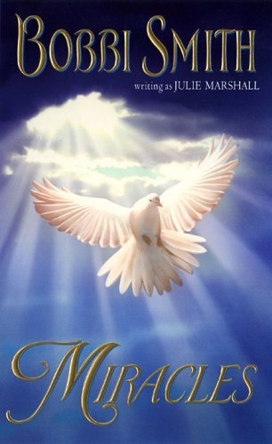 Miracles  by  Julie Marshall