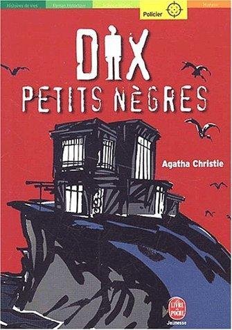 Dix petits nègres, nouvelle édition Agatha Christie