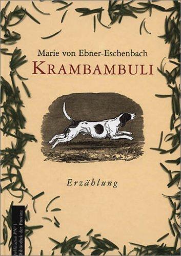 Krambambuli Marie von Ebner-Eschenbach