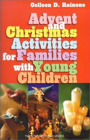 Advent And Christmas Activities For Families With Young Children Colleen D. Rainone