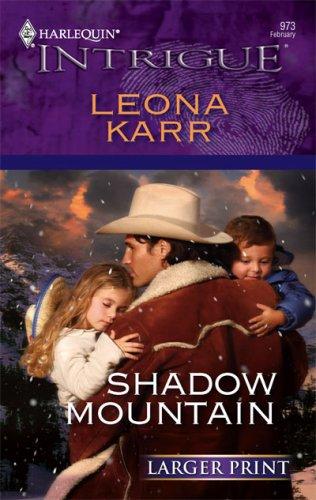 Shadow Mountain  by  Leona Karr